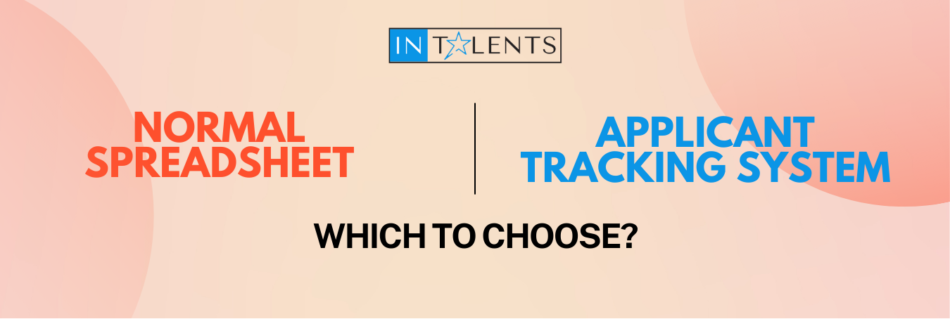 intalents-applicant-tracking-system-ats-guide-from-a-to-z-spreadsheet-vs-ats-choose-which